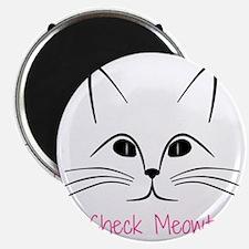 Check Meowt! Magnet
