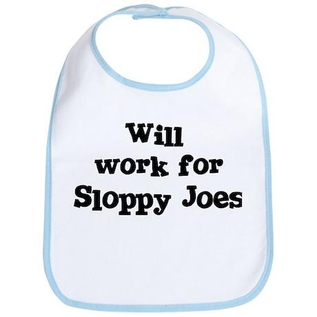 Will work for Sloppy Joes Bib