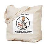 Ballot Voting Sarcastic Tote Bag
