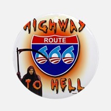 Highway to Hell Reaper obama Round Ornament