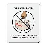 Ballot Voting Sarcastic Mousepad