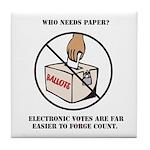 Ballot Voting Sarcastic Tile Drink Coaster