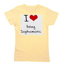 I love Being Sophomoric Girl's Tee