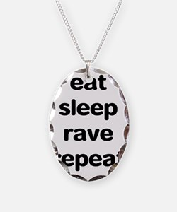 eat sleep rave repeat Necklace