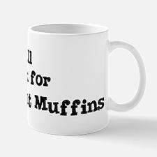 Will work for Banana Nut Muff Mug