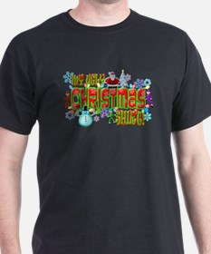 My Ugly Christmas Shirt T-Shirt