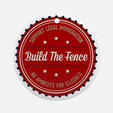Build The Fence Round Ornament