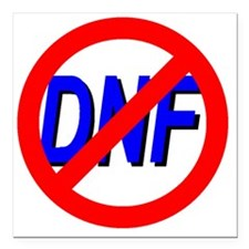 "No DNF Square Car Magnet 3"" x 3"""