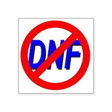 """No DNF Square Sticker 3"""" x 3"""""""