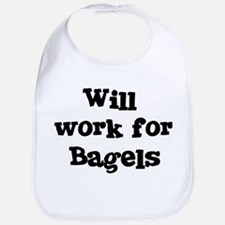Will work for Bagels Bib
