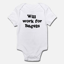 Will work for Bagels Infant Bodysuit