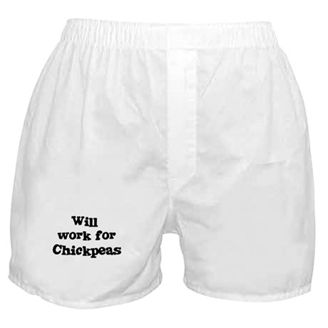 Will work for Chickpeas Boxer Shorts