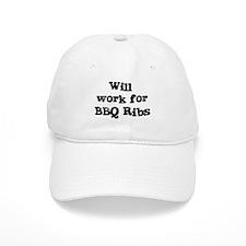 Will work for BBQ Ribs Baseball Cap