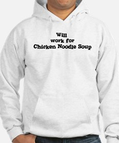 Will work for Chicken Noodle Hoodie