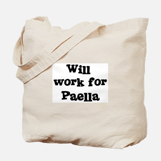 Will work for Paella Tote Bag
