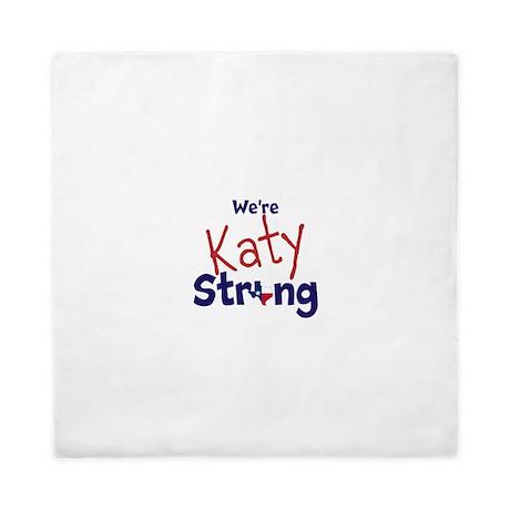 We're KATY STRONG Queen Duvet