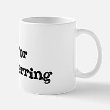 Will work for Pacific Herring Mug