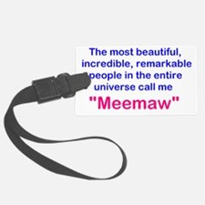 Remarkable Meemaw Luggage Tag