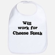 Will work for Cheese Steak Bib