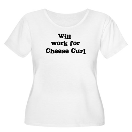 Will work for Cheese Curl Women's Plus Size Scoop
