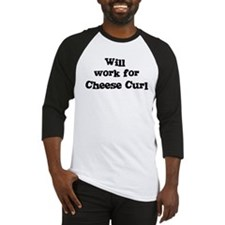 Will work for Cheese Curl Baseball Jersey