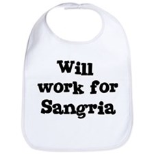 Will work for Sangria Bib
