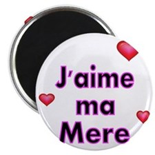 Jaime ma Mere-French Magnet