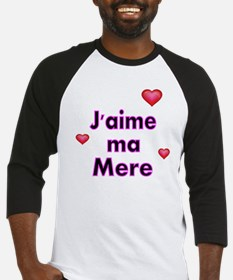 Jaime ma Mere-French Baseball Jersey