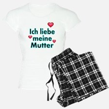 ICH liebe meine Mutter Pajamas