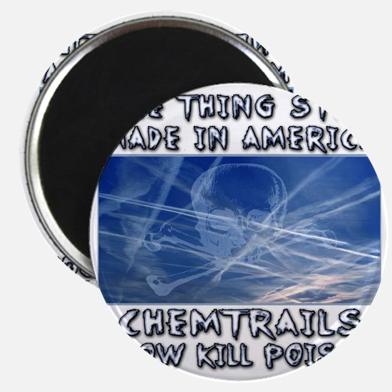 Chemtrails - Still Made in America Magnet