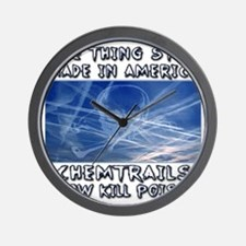 Chemtrails - Still Made in America Wall Clock