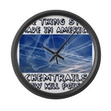 Chemtrails - Still Made in Americ Large Wall Clock