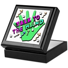 Talk To The Hand Keepsake Box
