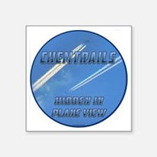 "Chemtrails - Hidden in Plan Square Sticker 3"" x 3"""