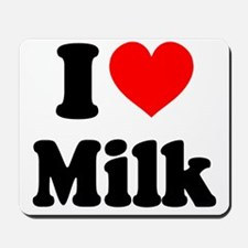 I Heart Milk Mousepad