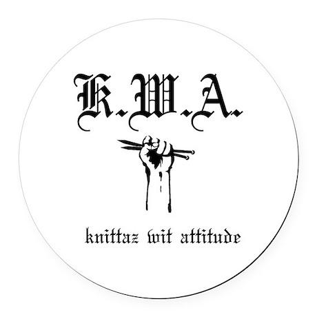 K.W.A knittaz wit attitude Round Car Magnet