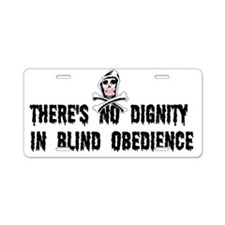 No Blind Obedience Aluminum License Plate