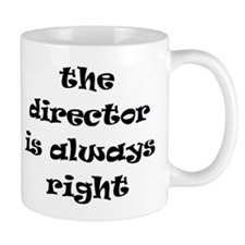 director always right Mug