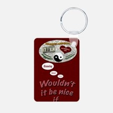 Wouldnt it be nice journal Aluminum Photo Keychain