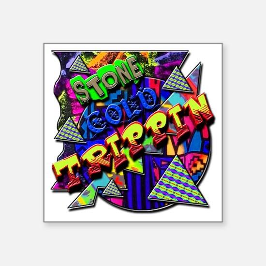 """Stone Cold Trippin! Square Sticker 3"""" x 3"""""""