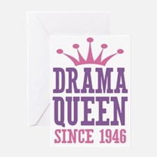 Drama Queen Since 1946 Greeting Card