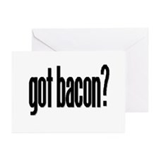 Cute Got bacon Greeting Cards (Pk of 10)