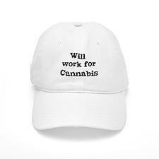 Will work for Cannabis Baseball Cap