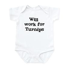 Will work for Turnips Infant Bodysuit
