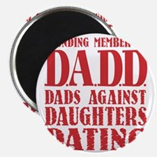 DADD Dads Against Daughters Dating (Red) Magnet