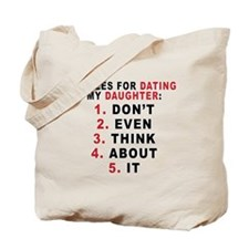 5 Rules For Dating My Daugther Tote Bag