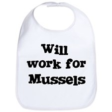 Will work for Mussels Bib