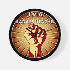 BadAss Teacher Association Wall Clock