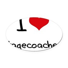 I love Stagecoaches Oval Car Magnet