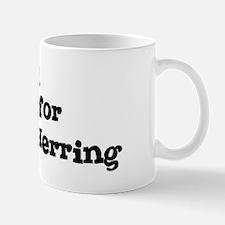 Will work for Atlantic Herrin Mug